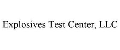 EXPLOSIVES TEST CENTER, LLC
