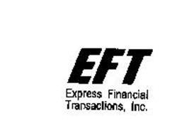 EFT EXPRESS FINANCIAL TRANSACTIONS, INC.