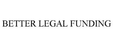 BETTER LEGAL FUNDING