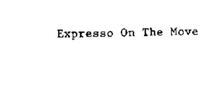 EXPRESSO ON THE MOVE