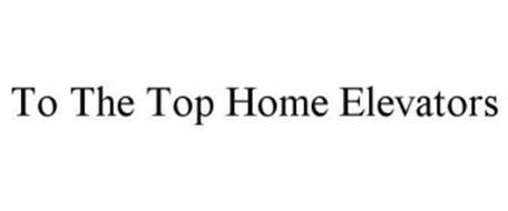 TO THE TOP HOME ELEVATORS