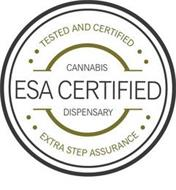 TESTED AND CERTIFIED ESA CERTIFIED, CANNABIS DISPENSARY EXTRA STEP ASSURANCE