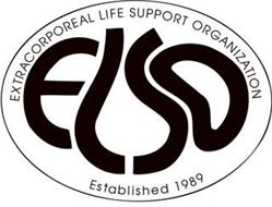 EXTRACORPOREAL LIFE SUPPORT ORGANIZATION ELSO ESTABLISHED 1989