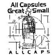 ALL CAPSULES GREAT & SMALL ALLCAPS
