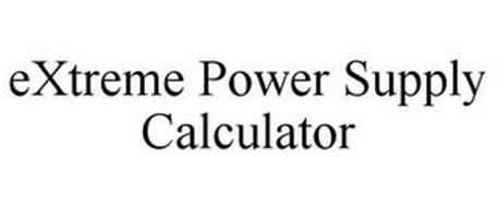 EXTREME POWER SUPPLY CALCULATOR