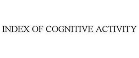 INDEX OF COGNITIVE ACTIVITY