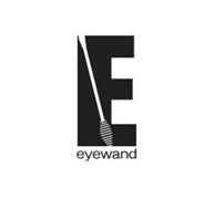 E EYEWAND