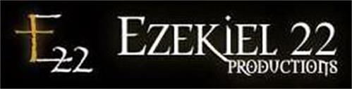 E22 EZEKIEL 22 PRODUCTIONS