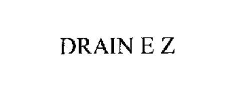 DRAIN E Z