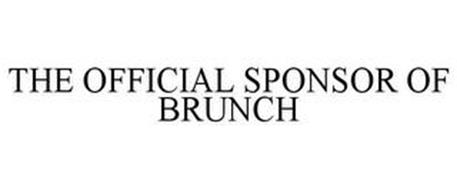 THE OFFICIAL SPONSOR OF BRUNCH