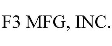 F3 MFG, INC.