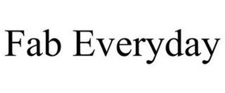 FAB EVERYDAY