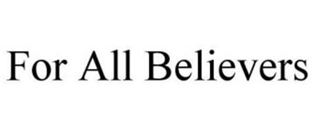 FOR ALL BELIEVERS