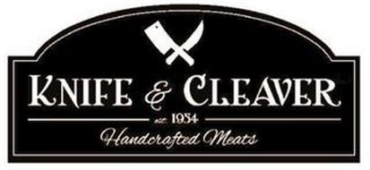 KNIFE & CLEAVER HANDCRAFTED MEATS EST. 1954