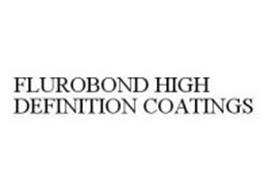 FLUROBOND HIGH DEFINITION COATINGS