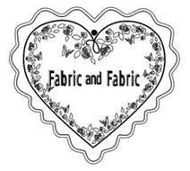FABRIC AND FABRIC