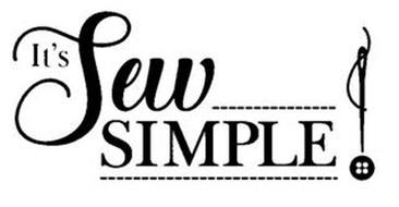IT'S SEW SIMPLE Trademark of FABRIC EDITIONS, INC.. Serial ...