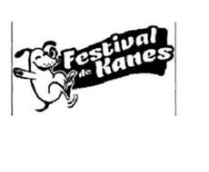 FESTIVAL DE KANES