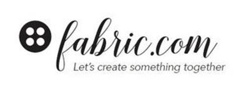 FABRIC.COM LET'S CREATE SOMETHING TOGETHER
