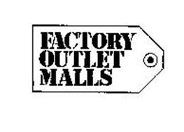 FACTORY OUTLET MALLS