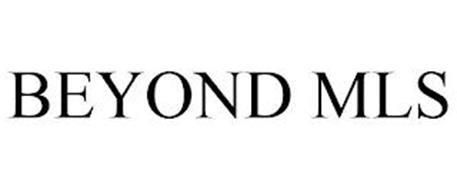BEYOND MLS