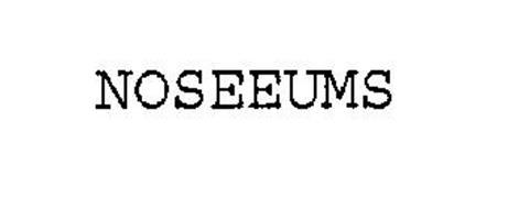 NOSEEUMS