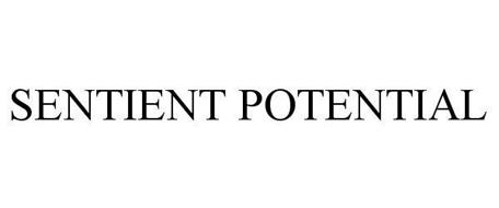 SENTIENT POTENTIAL