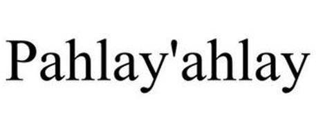 PAHLAY'AHLAY