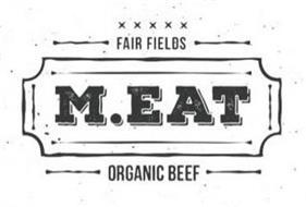 FAIR FIELDS M.EAT ORGANIC BEEF