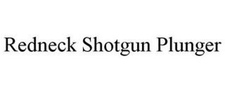 REDNECK SHOTGUN PLUNGER