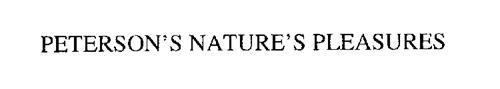 PETERSON'S NATURE'S PLEASURES
