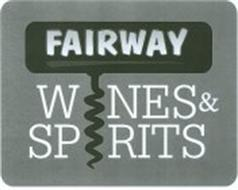 FAIRWAY WINES & SPIRITS