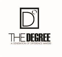 D THE DEGREE A GENERATION OF DIFFERENCEMAKERS