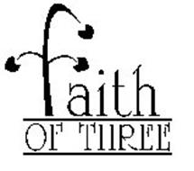 FAITH OF THREE
