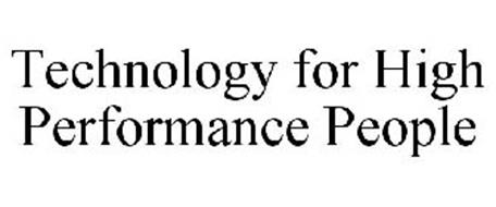 TECHNOLOGY FOR HIGH PERFORMANCE PEOPLE