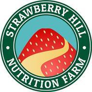 STRAWBERRY HILL NUTRITION FARM