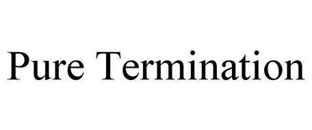 PURE TERMINATION