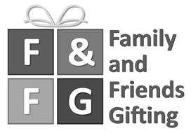 F & F G FAMILY AND FRIENDS GIFTING