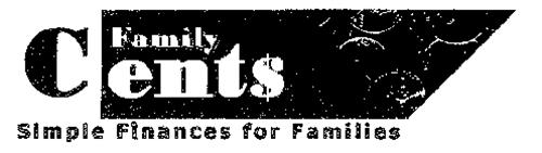 FAMILY CENT$ SIMPLE FINANCES FOR FAMILIES