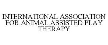 INTERNATIONAL ASSOCIATION FOR ANIMAL ASSISTED PLAY THERAPY