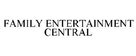 FAMILY ENTERTAINMENT CENTRAL