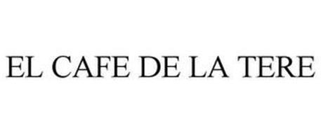 EL CAFE DE LA TERE