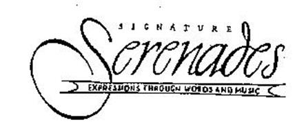 SIGNATURE SERENADES EXPRESSIONS THROUGH WORDS AND MUSIC