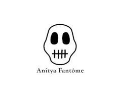 ANITYA FANTÔME