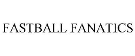 FASTBALL FANATICS