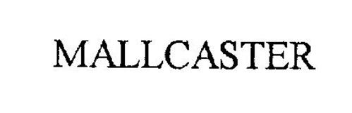 MALLCASTER