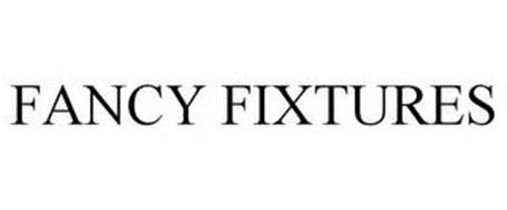 FANCY FIXTURES