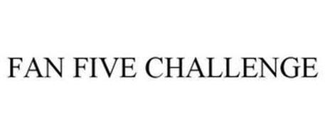 FAN FIVE CHALLENGE