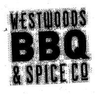 WESTWOODS BBQ & SPICE CO