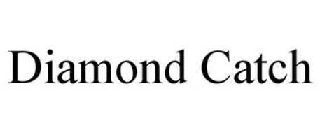 DIAMOND CATCH